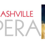 Nashville Opera – Monday, June 3rd – 7:00 PM