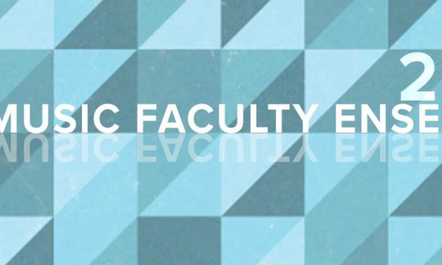 The Music Faculty Ensemble – June 14 – 7 PM