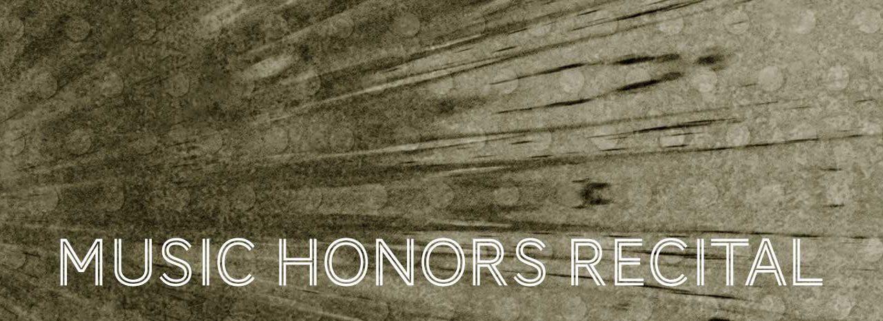 Music Honors Recital – Friday, June 16 • 7 PM
