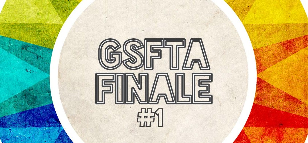 GSFTA FINALE EVENTS – Friday, June 22, 2018