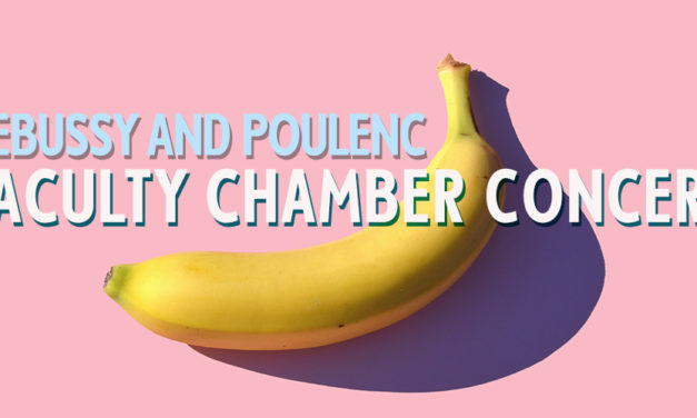 FACULTY CHAMBER CONCERT: DEBUSSY AND POULENC – MON, JUN 10