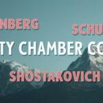 FACULTY CHAMBER CONCERT: SCHULHOFF, SCHOENBERG, AND SHOSTAKOVICH – MON, JUN 3